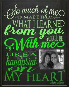 """""""So much of me is made from what I learned from you, you'll be with me like a handprint on my heart"""" - Printable Personalized CUSTOM Photo Wall Art by Jalipeno from the Broadway musical """"Wicked"""" song """"For Good"""". It's the perfect, personalized gift for a teacher, professor, dance teacher, coach, bridesmaid, co-worker, boss, assistant, friend, etc. and for so many occasions - retirement, thank you, moving away, graduation, end of season, etc. Check the shop for more colors and Wicked quotes!"""