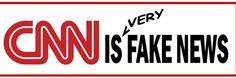 #CNN is very #FakeNews