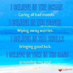 Beach Quotes, Me Quotes, Wipe Away, Bad Mood, Sea Shells, No Worries, The Cure, Believe, Bring It On