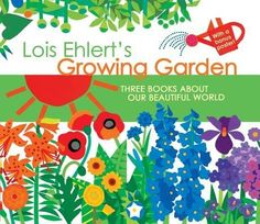 Lois Ehlert's Growing Garden[BOXED-LOIS EHLERTS GROWING-3