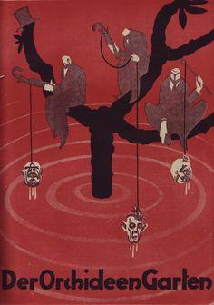 Cover Art : Der Orchideen Garten [The Garden of Orchids] Publisher/Editor : Karl Hans Strobl : Munich, Germany / Issue Seven, 1919 † Orchids Garden, Horror Books, Best Horrors, Macabre, Dark Fantasy, Vintage Halloween, Occult, Cover Art, Supernatural