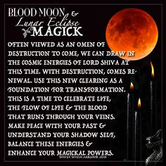 BLOOD MOON, Lunar Eclipse magick, spells, occult, metaphysical, spells, omen, shiva, transformation, enchanted, witch, book of shadows, luna, www.whitewitchparlour.com