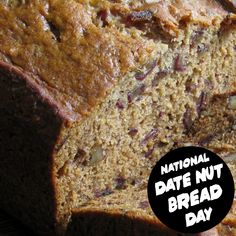 Date Nut Bread, September 8, National Holidays, Banana Bread, Desserts, Food, Tailgate Desserts, Deserts, Tax Day Deals