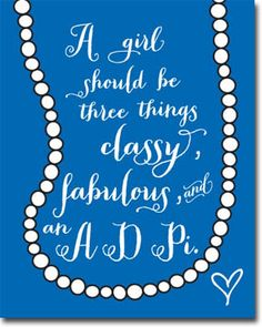 Classy Fabulous A D Pi - Sorority Posters from Truly Sisters