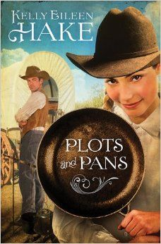 Plots and Pans: Kelly Eileen Hake: 9781620299586: Amazon.com: Books