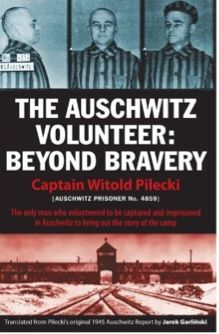 The Auschwitz Volunteer: Beyond Bravery: Captain Witold Pilecki, Jarek Garlinski, Norman Davies, Rabbi Michael Schudrich, Chief Rabbi of Pol. History Book Club, History Books, Ww2 History, Used Books, Books To Read, My Books, Reading Lists, Book Lists, Holocaust Books