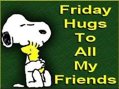 Friday Hugs To All My Friends friday good morning friday quotes good morning friday friday pictures friday image quotes