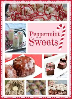 A round up of some of the best Peppermint Dessert and Sweets recipes including cookies, cake pops, fudge, cakes, mousse, and more!
