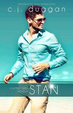 Stan (Summer #1.5) by C.J. Duggan Same old town, same old story... until her -