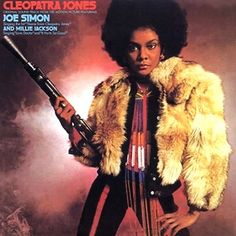 """Cleopatra Jones"" (1973, Warner Brothers).  Music from the movie soundtrack."