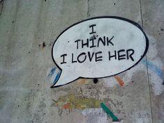 I think I love her. (Ljubljana, 2011)