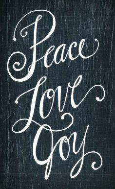 "Chalkboard image, ""Peace Love Joy"""
