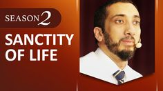 Amazed by the Quran with Nouman Ali Khan: Sanctity of Life