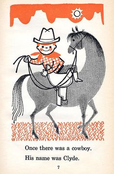 The Clumsy Cowboy illustrated by Shel & Jan Haber, 1963.  Memories!  I loved this book as a child, and I had forgotten all about it until I saw this illustration.  Funny how memories work. Illustrations Vintage, Children's Book Illustration, Illustrations Posters, Vintage Cartoon, Vintage Children's Books, Vintage Art, Vintage Travel, Images Alphabet, Le Far West