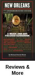 Music and art beyond Bourbon Street. Not your ordinary guidebook.