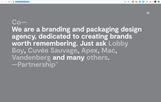 We are a branding and packaging design agency, committed to creating brands worth remembering. Lobby Boy, Web Design Agency, Creating A Brand, Packaging Design, Mac, Branding, Design Packaging, Brand Identity, Identity Branding