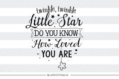Download Twinkle, twinkle little star. Do you know how loved you are now on Creative Fabrica. Get unlimited access to high quality design resources and start right away.