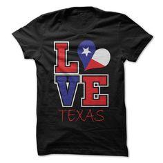I Love Love Texas Flag T-Shirt T shirts