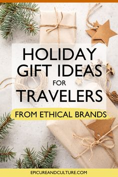 Looking for holiday gift ideas for travelers? Check out these unique travel present ideas from ethical brands you'll be excited to support! // #Gifts #Presents #Holidays #EthicalGifts