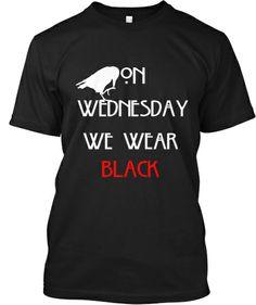 On Wednesdays We Wear Black MENS T-SHIRT tee birthday funny horror emo scary