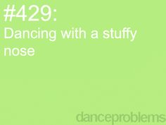 Dance Problems. Worst thing ever!!!