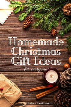 Having a hard time trying to figure out what to give someone on your list this year? How about making something homemade. via @tammy1999