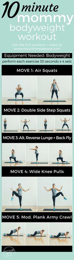 10 Minute Mommy Bodyweight Workout | www.nourishmovelove.com