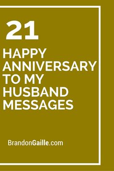 21 Happy Anniversary to my Husband Messages