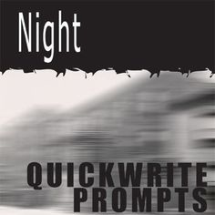 NIGHT Journal - Quickwrite Writing Prompts (by Elie Wiesel)