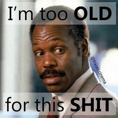 "A #famousquotes by jokejocke #qotd My standard line... @Regrann from @frases.cinema - ""I'm too old for this shit"" / ""Eu estou muito velho pra essa merda"" Roger Murtaugh (Danny Glover) Lethal Weapon / Máquina Mortífera (1987)  Shane Black  Richard Donner  #quotes #movie #film #cinema #movies #frases #films #instamovies #cult #bestmovie #moviequotes #filmes #classicmovie #moviequote #classicmovies #famousquotes #moviescene #bestmovies #cultmovie #cinephilecommunity #cultmovies # # # #melgibson…"