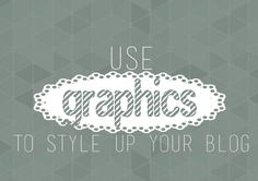 mein Feenstaub - DIY, Deko und Rezepte: {Blog-Design} Use Graphics to style up your blog!
