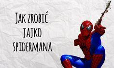 Jak zrobić Jajko Spidermana - Sposób na niejadka