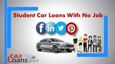 How to Qualify For Student Car Loans with No Job?