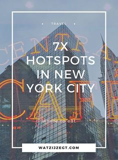 7x Hotspots in New York City: waar moet je eten in New York?
