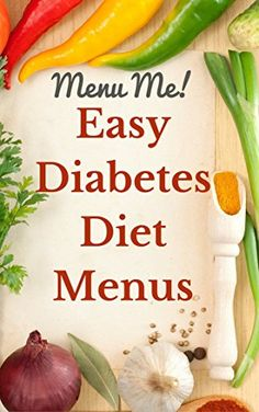 Easy to follow diabetes menus to help stay on track.