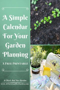 A Simple Calendar For Your Garden Planning - A Chick And Her Garden
