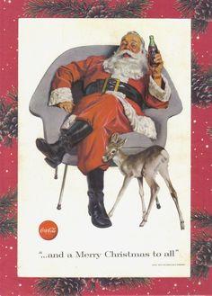*Coca-cola ad. I love the Coca Cola Santa!