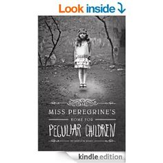 Amazon.com: Miss Peregrine's Home for Peculiar Children (Miss Peregrine's Peculiar Children Book 1) eBook: Ransom Riggs: Books