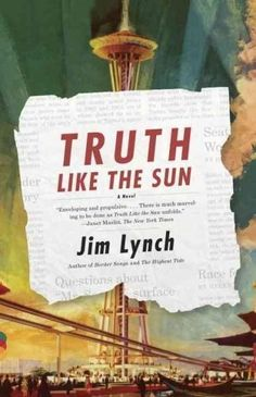 Truth Like the Sun (Vintage Contemporaries)