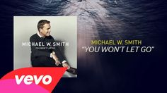 Michael W. Smith - You Won't Let Go (Lyric Video)           Jesus is the Anchor of my soul. :) ~KNB~*+