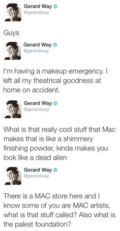 gerard way is my favorite person on the face of the planet i s2g