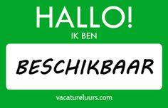 Nieuw visitekaartje: Hallo! Ik ben beschikbaar - deze en meer visitekaartjes koop je voor een prikkie op vacatureluurs.com! Business, Seeds, Store, Business Illustration