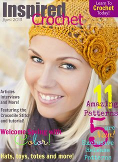 Inspired Crochet Digital Magazine-great resource if you love to crochet!