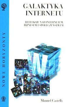 Galaktyka Internetu-Castells Manuel - duży obrazek Decorative Boxes, Internet, Decorative Storage Boxes