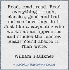 Amanda Patterson  --  William Faulkner on reading--and writing.