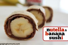 Nutella & Banana Sushi by Paging Fun Mums. 5 Weight Watchers Points Plus per serving (half an item, with 2 tbsp nutella).