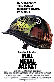 https://en.wikipedia.org/wiki/Full_Metal_Jacket http://www.rogerebert.com/reviews/full-metal-jacket-1987