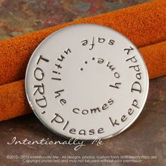 Would be great on leather like bracelet- Lord, Please Keep Daddy safe.... or Favorite Phrase