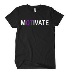 Occupational Therapy : Motivate