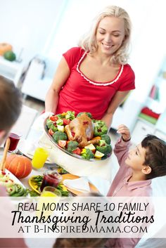 10 Family Thanksgiving Traditions - From the Mouths of Moms on B-InspiredMama.com #kids #family #thanksgiving #kbn #binspiredmama